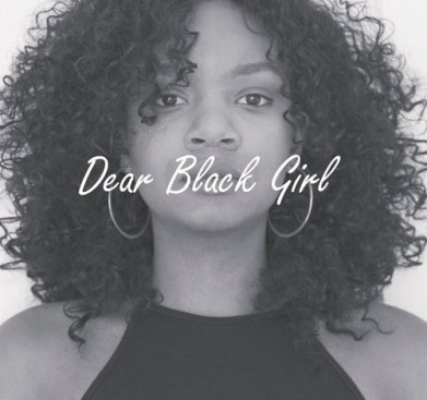 dear-black-girl-blog-series-for-black-women-by-michelene-j