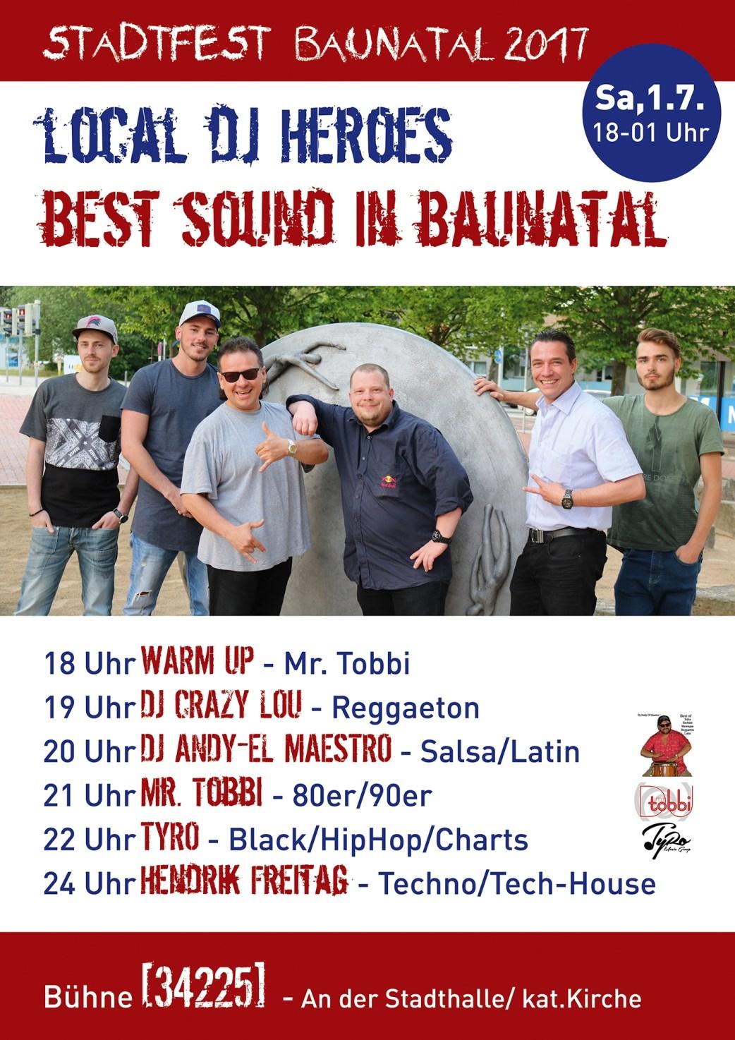 Stadtfest Baunatal, Nachrichten Baunatal, Stadtmarketing Baunatal; LOCAL DJ HERORES; Mr. Tobbi; DJ Crazy Lou; DJ Andy-El Maestro; TYRO Music; Hendrik Freitag
