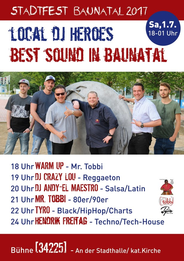 Local Dj Heroes - Best Sound in Baunatal - Stadfest Baunatal 2017