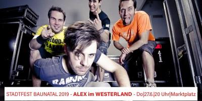 Stadtfest Baunatal, Programm Stadtfest Baunatal 2019, Alex im Westerland