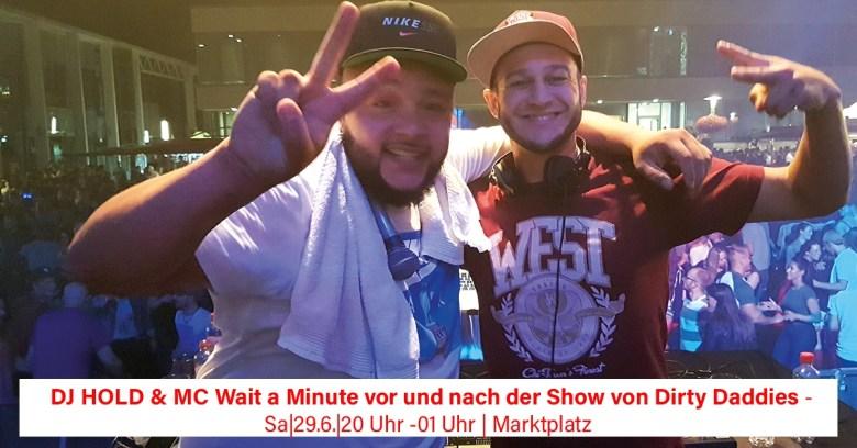 DJ Hold Up & MC Wait A Minute, Stadtfest BAunatal, 2019