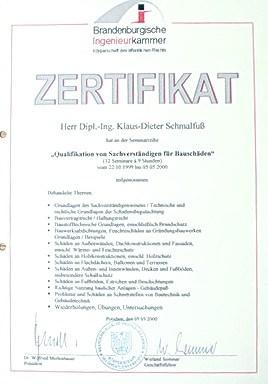 Gerichtsgutachter Mediation Privatgutachten anerkannt Schiedsgutachten Gutachten vor Gericht Voraussetzung Qualifikation als Sachverständiger für Bauschäden durch Ingenieurkammer Brandenburg im Jahre 2000