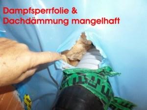 Dampfsperrfolie & Dachdämmung mangelhaft, Baumangel, Baumängel