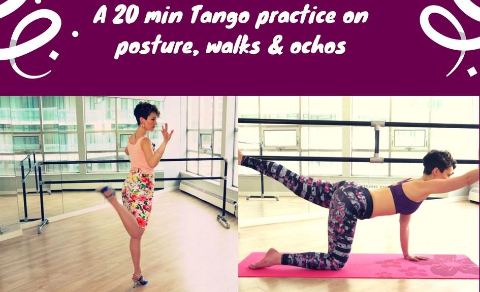 20min Tango practice