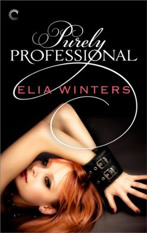 Purely Professional by Elia Winters