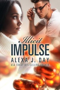 Illicit Impulse by Alexa Day