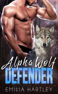 Alpha Wolf Defender by Emilia Hartley