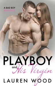 Playboy and His Virgin by Lauren Wood