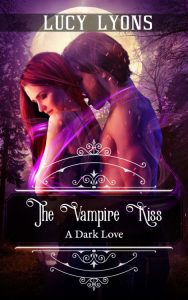 The Vampire Kiss by Lucy Lyons