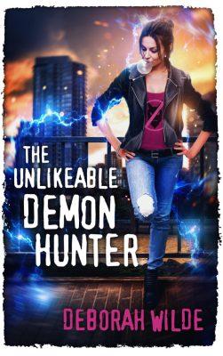 The Unlikeable Demon Hunter by Deborah Wilde