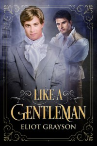 Like a Gentleman by Eliot Grayson