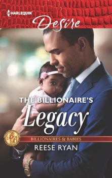 The Billionaires Legacy by Reese Ryan