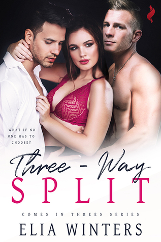 Three-Way Split by Elia Winters