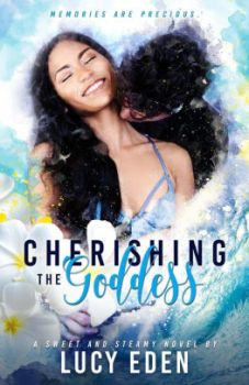 Cherishing the Goddess by Lucy Eden