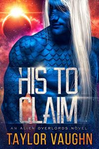 His to Claim by Taylor Vaughn