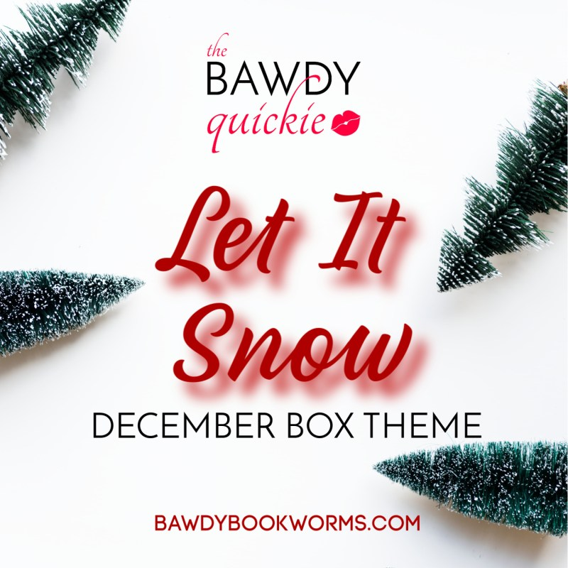 December theme: Let It Snow