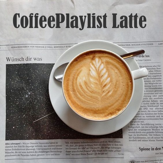 CoffeePlaylist – Latte Vol.1