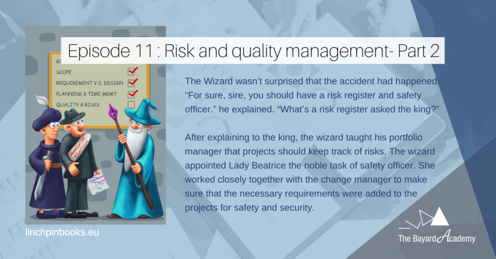 Mini Story The Castle - Risk and quality management - Part 2
