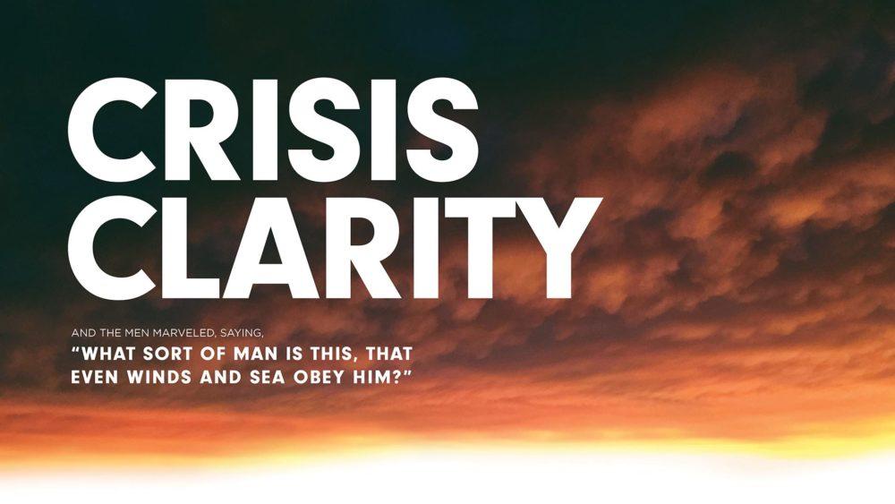 Crisis Clarity