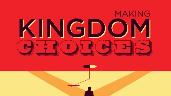 Making Kingdom Choices with our Money Image