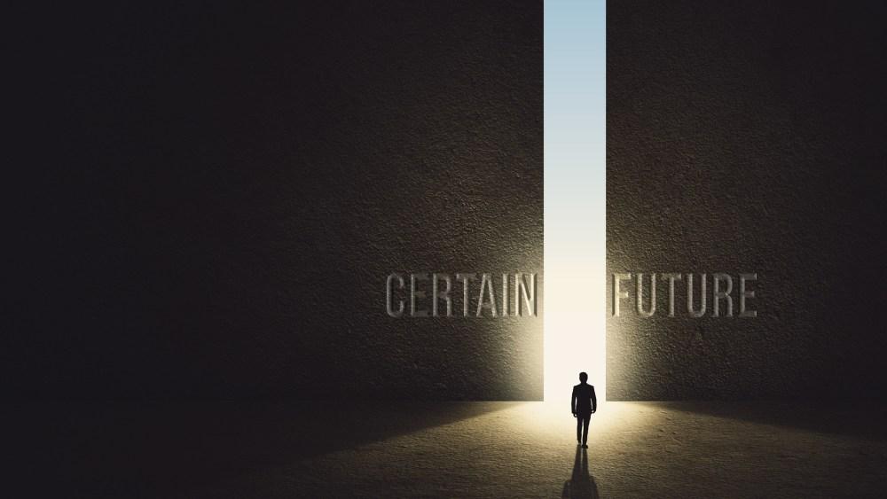 Certain Future