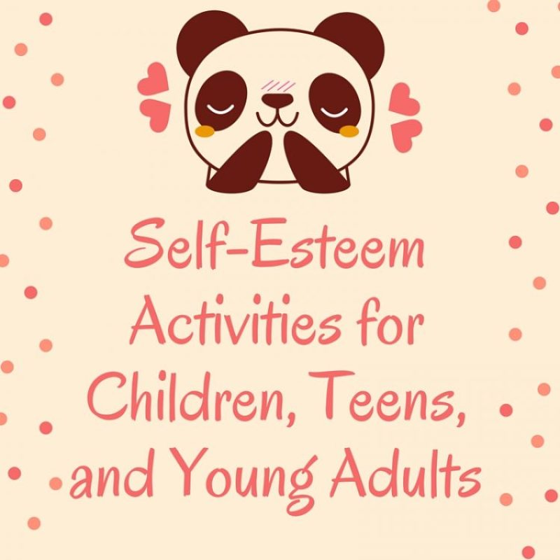 Ultimate Guide SelfEsteem Activities for Children Teens and – Self Esteem Worksheets for Teenagers