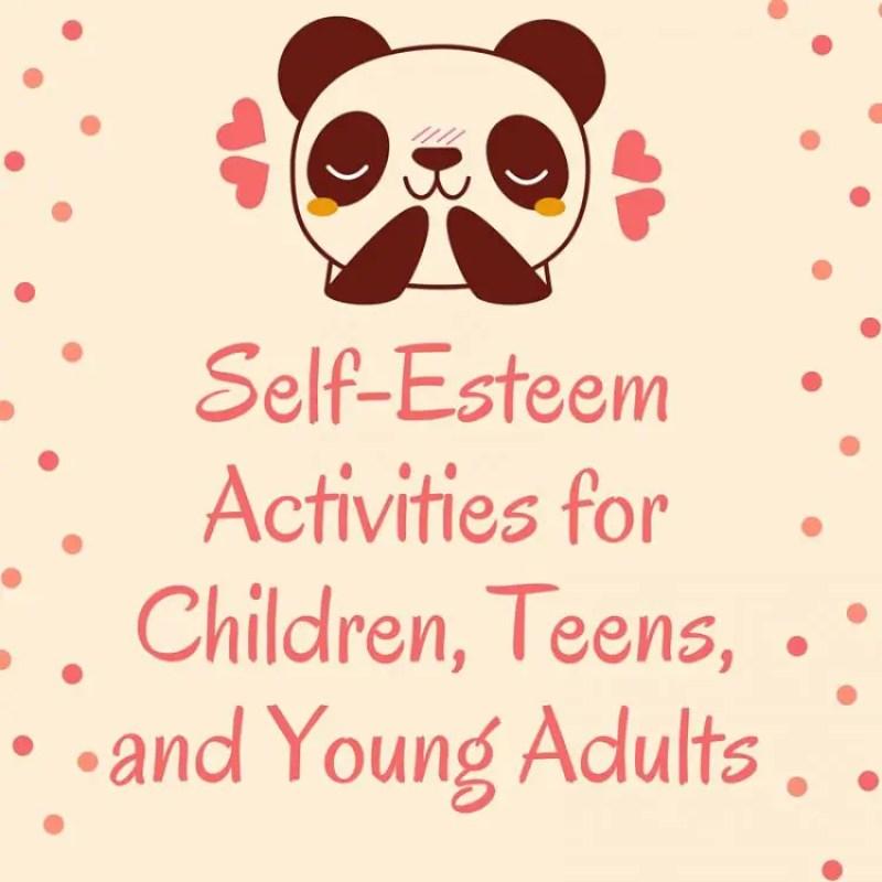 Ultimate Guide SelfEsteem Activities for Children Teens and – Self Esteem Worksheets for Teenagers