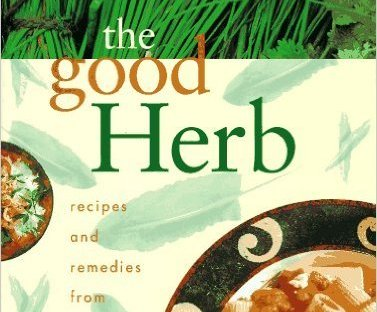 The Good Herb Series kick off:)