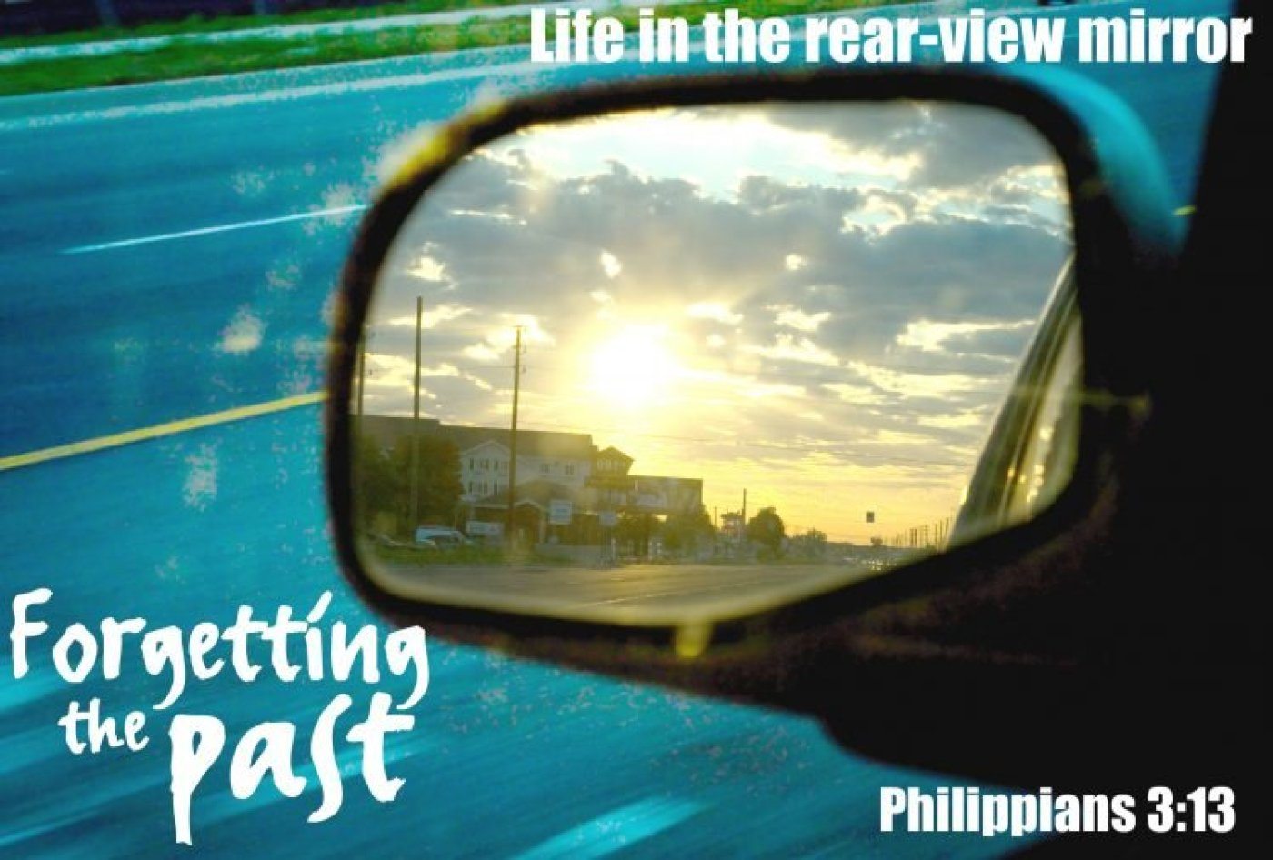 forgetting-the-past-philippians-3-13