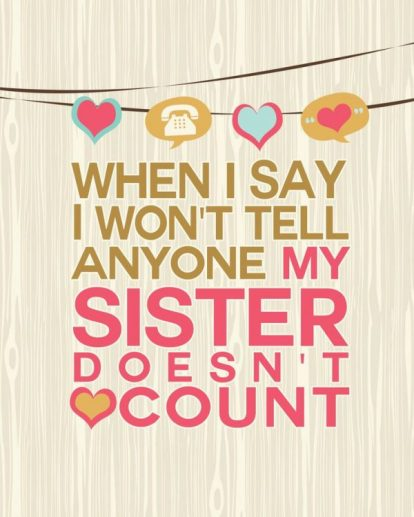 Cute And Funny Sister Quotes With Images [The Complete