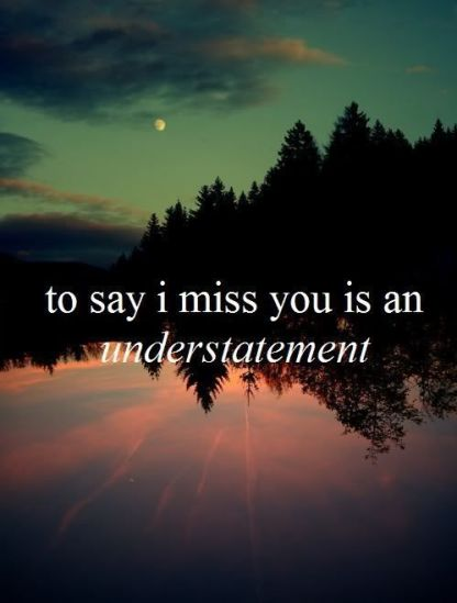 175 Impressive I Miss You My Love Quotes And Images Bayart