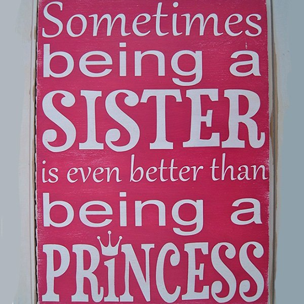 ... My Life Without Her. Sister Quotes Funny