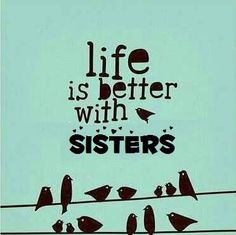 Cute And Funny Sister Quotes With Images The Complete
