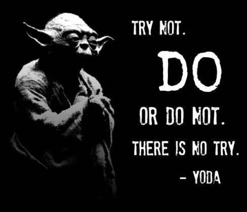 yoda quotes do or do not