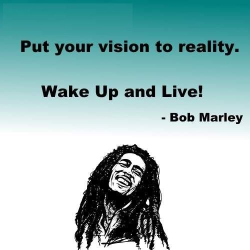 quotes by bob marley wake up and live