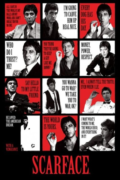 35+ The Realest Scarface Quotes You Need To Know