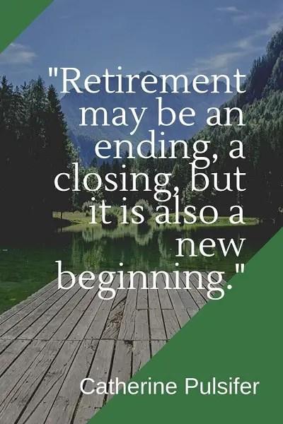 most famous retirement quotes