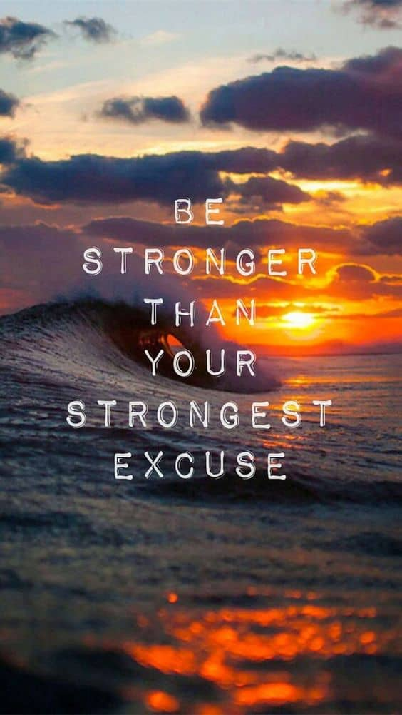 141+ EXCLUSIVE Excuses Quotes to Inspire You to Live