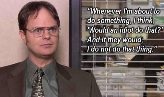 dwight schrute quotes before i do anything