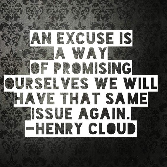 inspiring excuses quotes