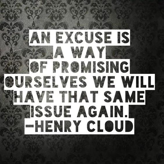 inspiring excuses quotes
