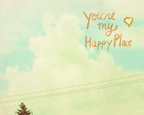 you make me happy too