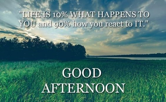 inspirational good afternoon quotes
