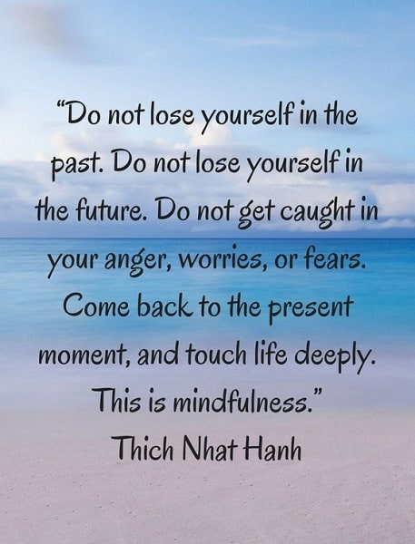 thich nhat hanh quotes on mindfulness
