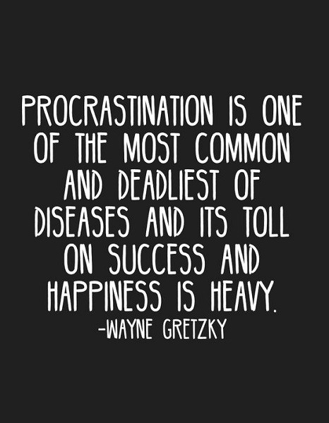 wayne gretzky quotes about procrastination