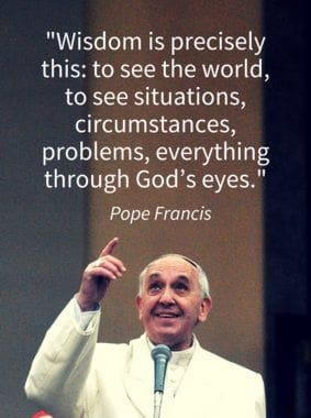 wise pope francis quotes