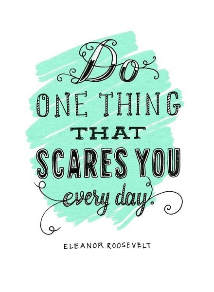 eleanor roosevelt quotes about fear