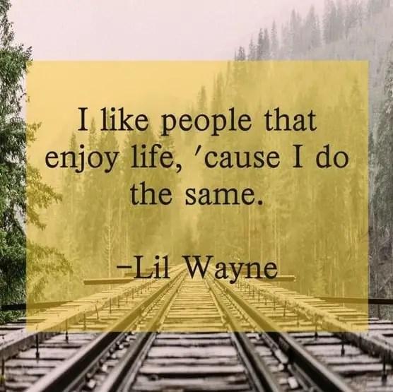 lil wayne quotes on life
