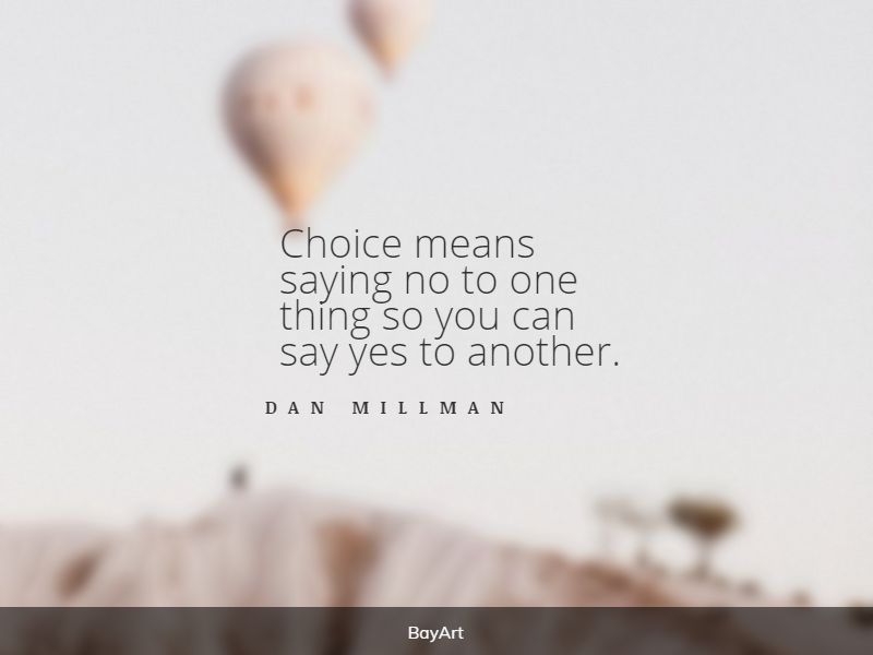 popular life choices quotes