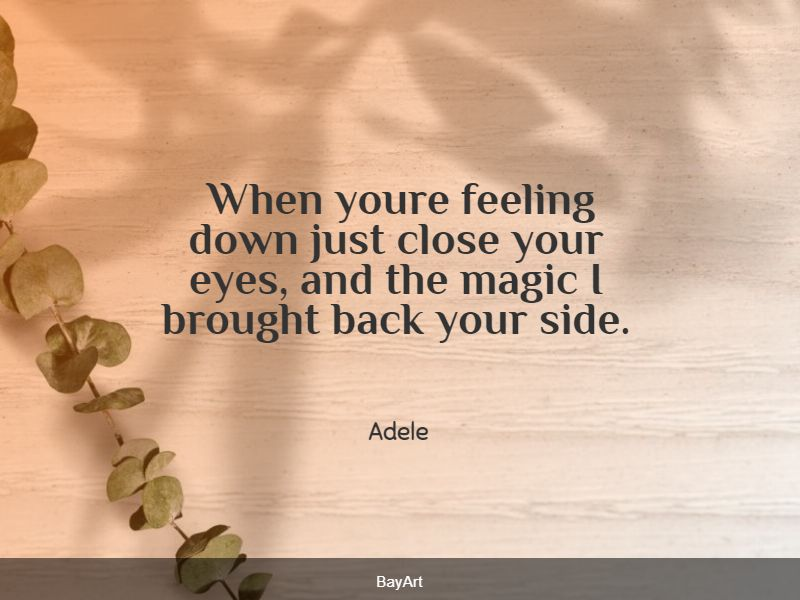 famous feeling down quotes